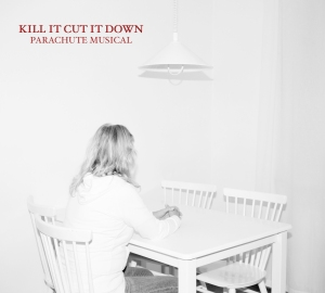 Parachute Musical Kill It Cut It Down
