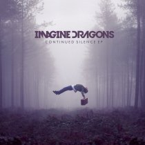Imagine Dragons - Continued Silence EP Artwork